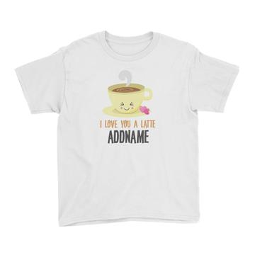 I love you a Latte Customizable Tee