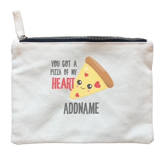 You got a Pizza of my heart Zipper Pouch