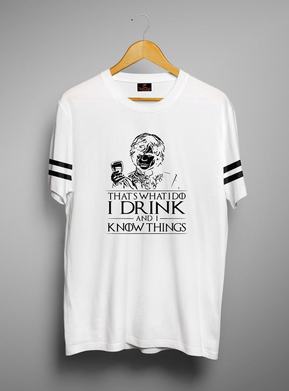 I Drink And I Know Things | Men's Round Neck | Graphic Printed Premium T-Shirt - TeeClap