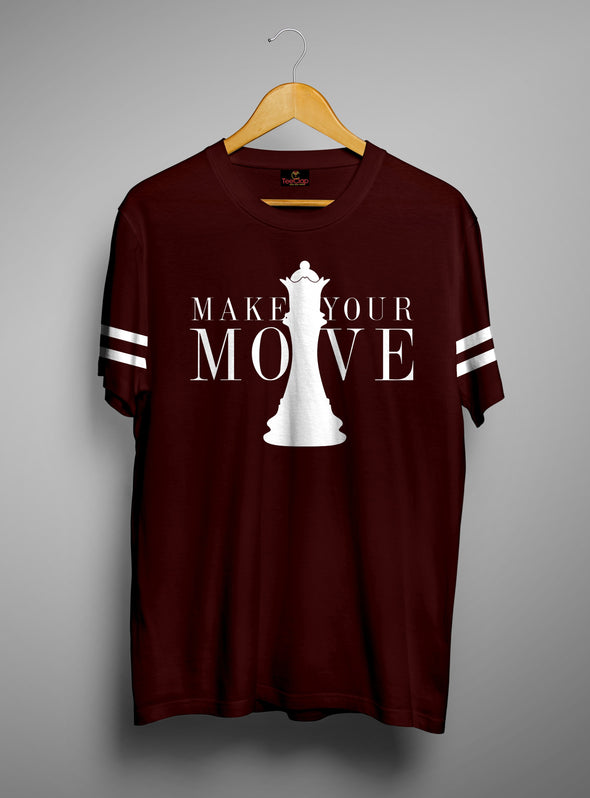 Make Your Move | Men's Cut And Sew | Graphic Printed Premium T-Shirt - TeeClap
