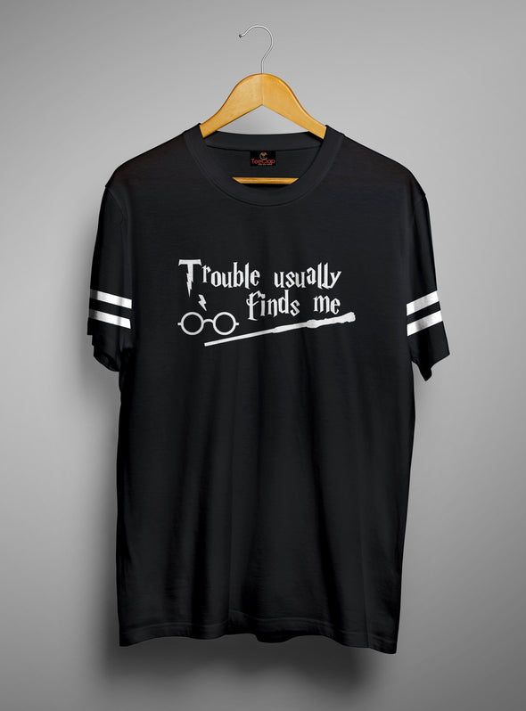 Truble Usually Finds Me | Men's Round Neck | Graphic Printed Premium T-Shirt - TeeClap