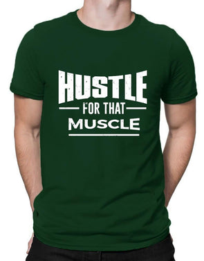 Hustle For That Muscle | Men's Round Neck | Graphic Printed Premium T-Shirt - TeeClap