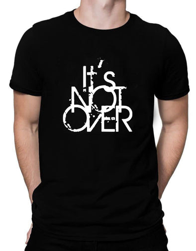 Its Not Over | Men's Round Neck | Graphic Printed Premium T-Shirt - TeeClap