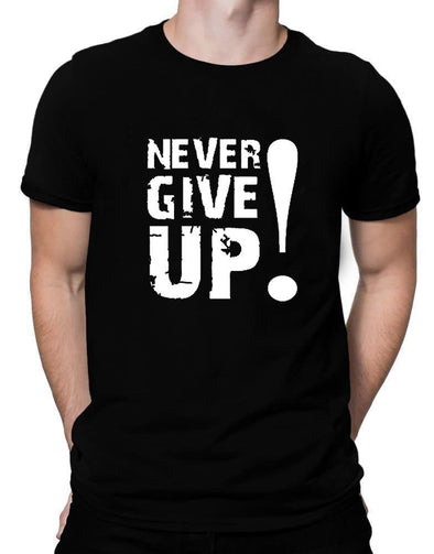 Never Give Up | Men's Round Neck | Graphic Printed Premium T-Shirt - TeeClap
