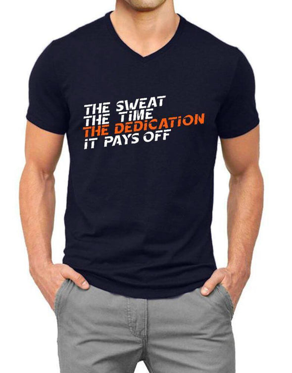 The Sweat The Time The Dedication It Pays Off | Men'S V Neck T Shirt - TeeClap