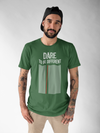 Men's Premium quality Printed T-shirt- Dare To be Different