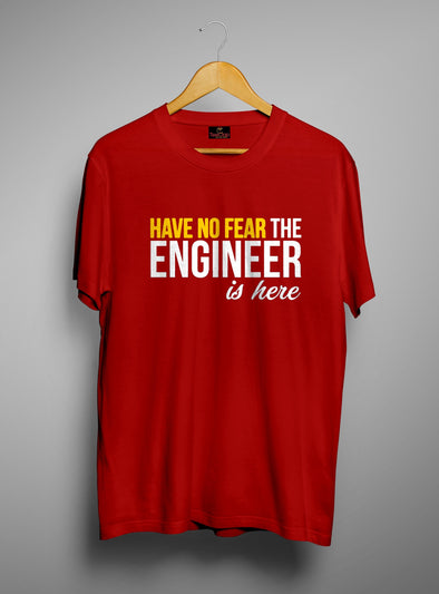 Have No Fear The Engineer Is Here | Men's Round Neck | Graphic Printed Premium T-Shirt - TeeClap