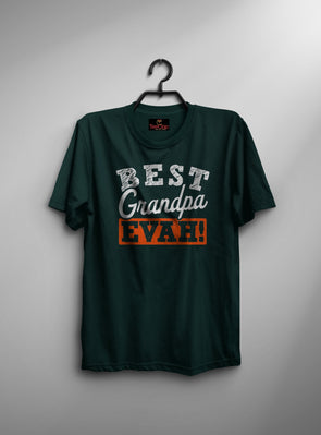 Best Grandpa Evah | Men's Round Neck | Graphic Printed Premium T-Shirt - TeeClap