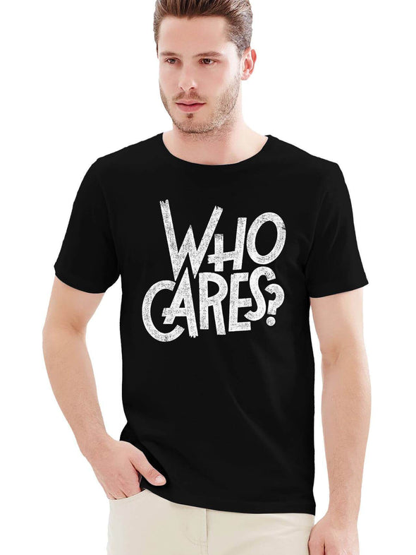 Who Cares | Men's Round Neck - TeeClap