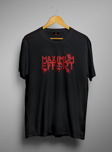 Maximum Efforts Deadpool | Men's Round Neck | Graphic Printed Premium T-Shirt - TeeClap