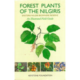 Forest Plants Of The Nilgiris (Eastern Region)