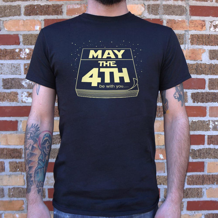 Mens May The Fourth Be With You T-Shirt