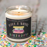Have A Novel Birthday Soy Candle
