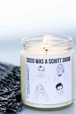 2020 Was a Schitt Show Candle