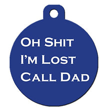 "Funny Personalised Pet ID Tag ""Oh Shit I'm Lost"""