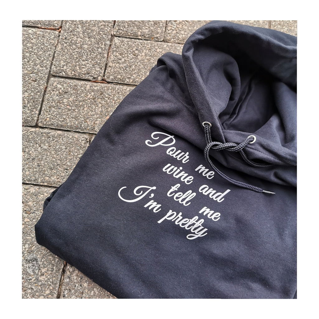 Pour Me Wine ... Hoodie