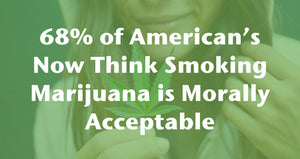 "Nearly Two-Thirds of Americans Now View Pot as ""Morally Acceptable"""