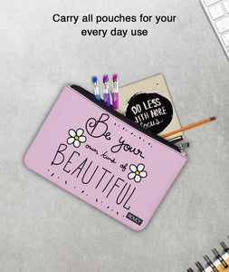 Beauty Of Your Own Carry All Pouch - Roucy