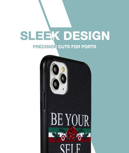 Be Yourself Case For iPhone 11 Pro Max