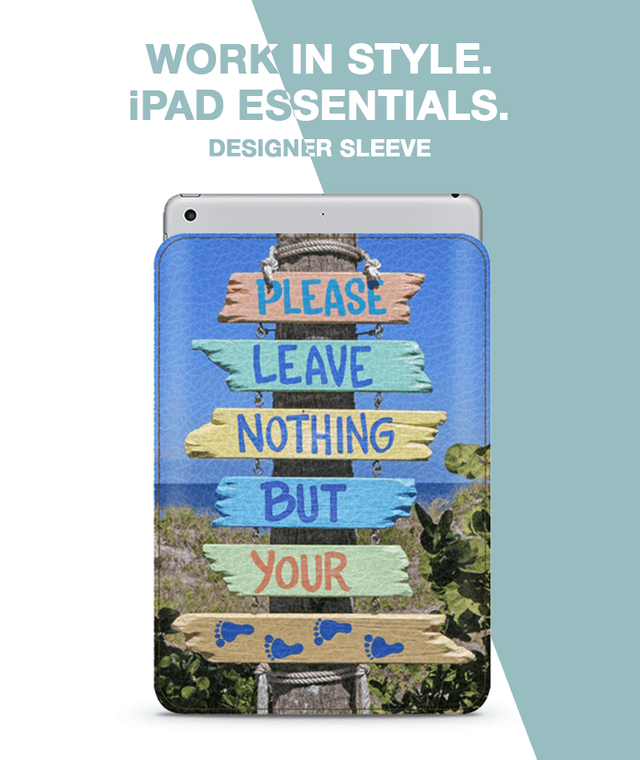 Leave Nothing Sleeve For iPad 9.7