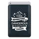 Think Dangerous Sleeve For iPad mini 4