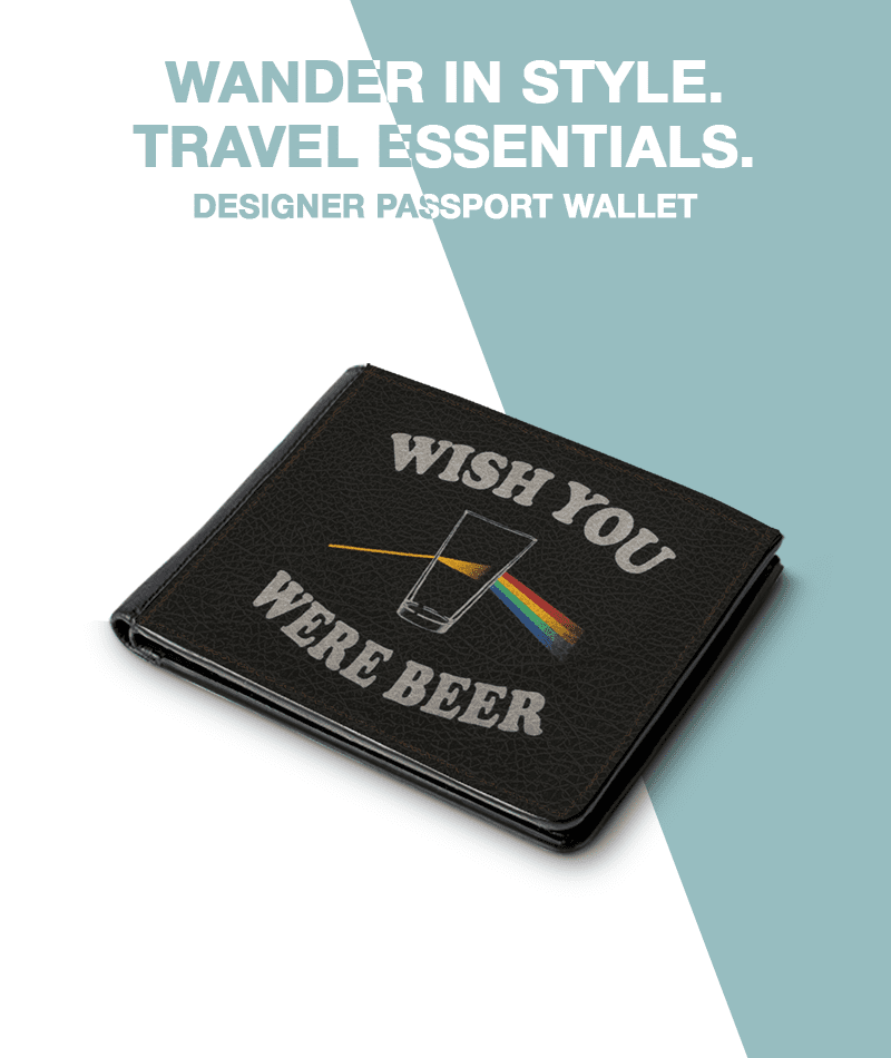 Wish You Were Beer Passport Wallet