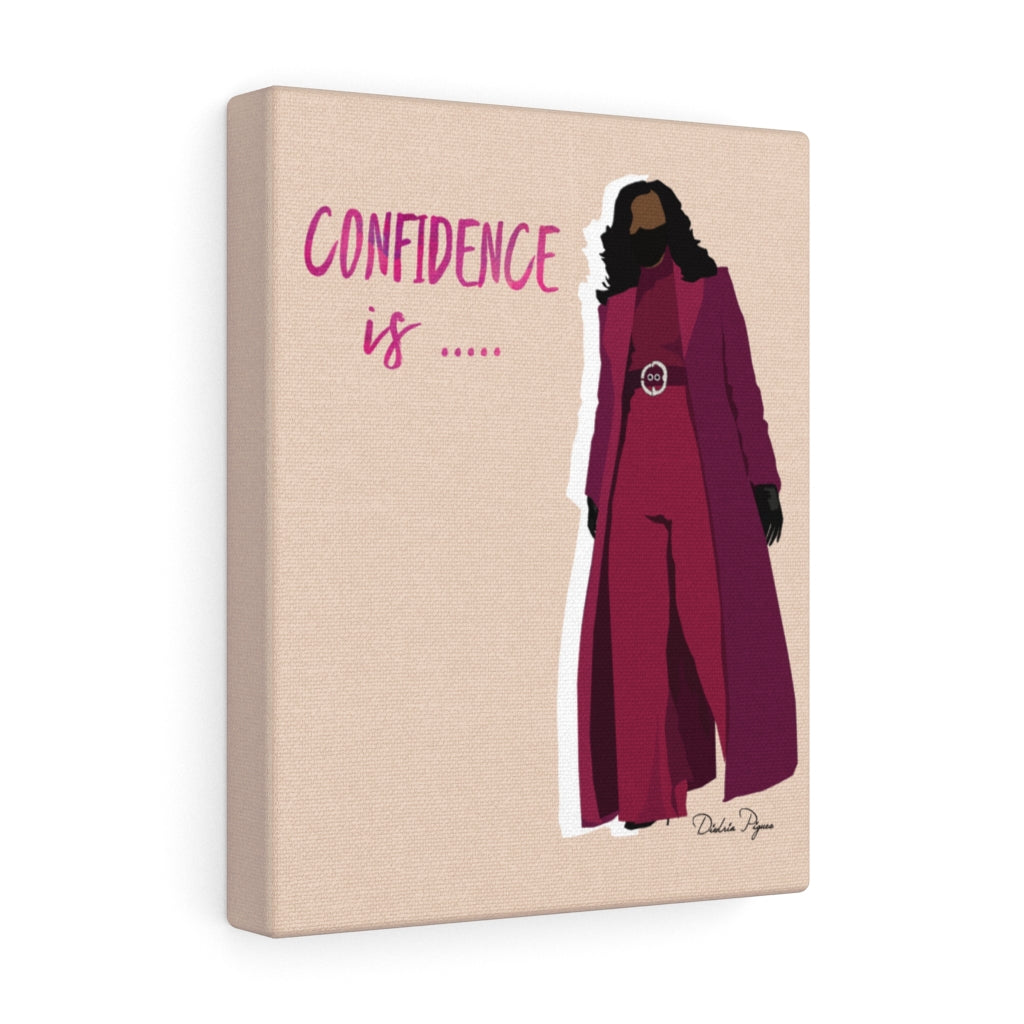 """Confidence is"" Canvas Gallery Wrap"