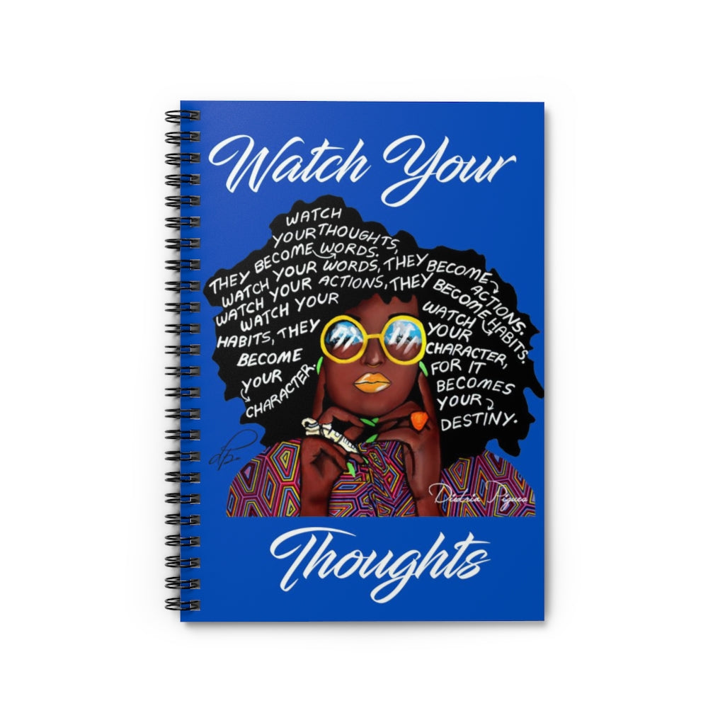 Watch Your Thoughts Blue Spiral Notebook - Ruled Line