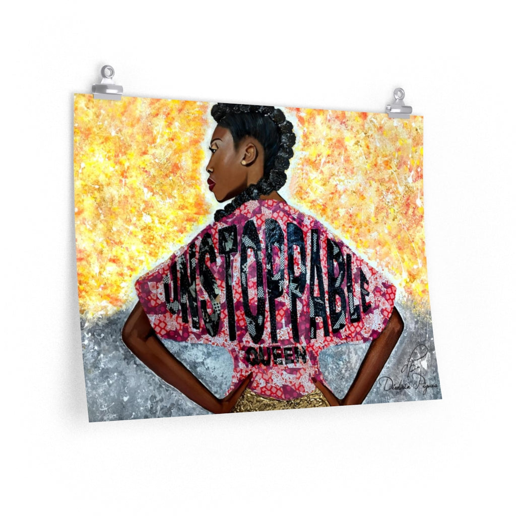 Unstoppable Queen Art Print