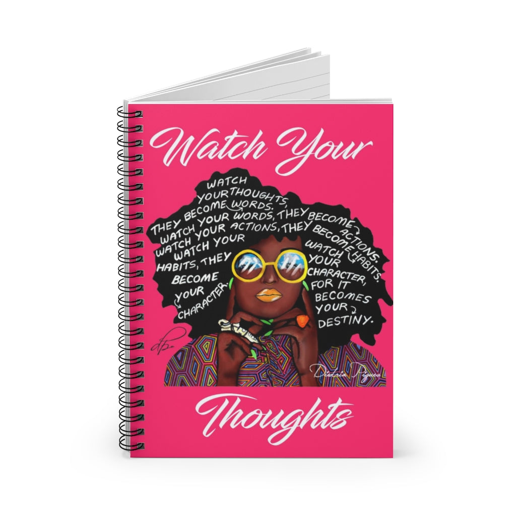 Watch Your Thoughts Pink Spiral Notebook - Ruled Line