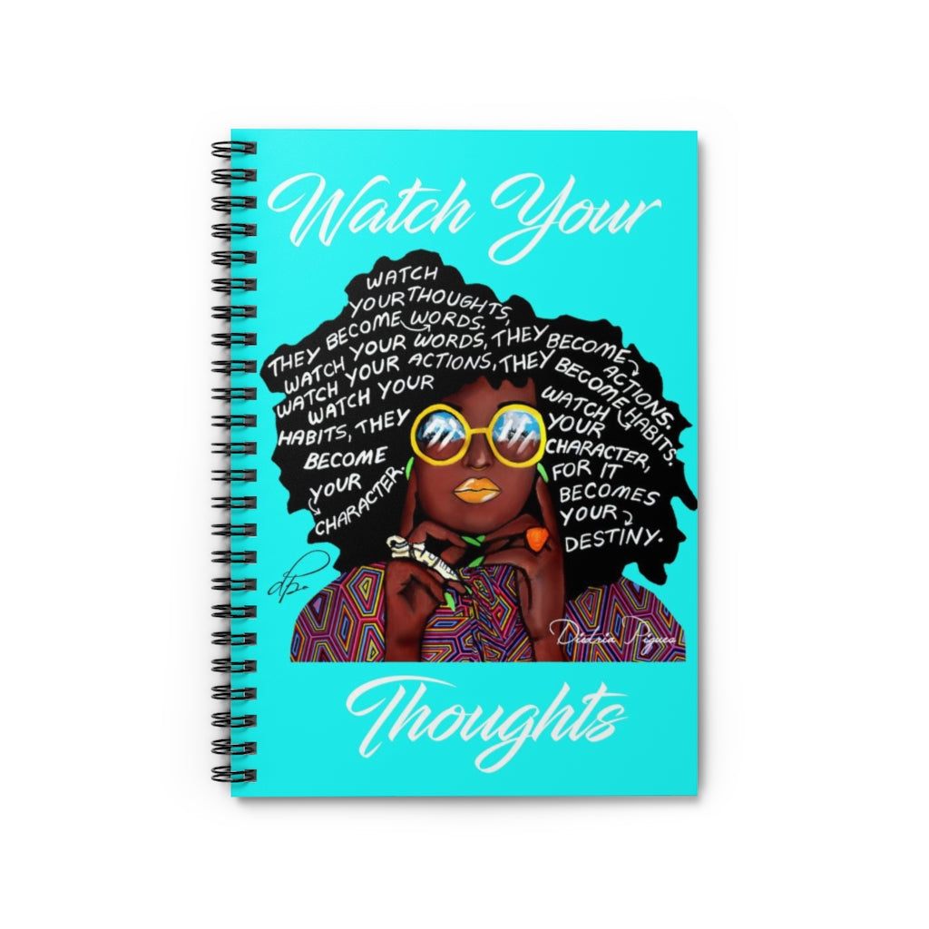 Watch Your Thoughts Teal Spiral Notebook - Ruled Line