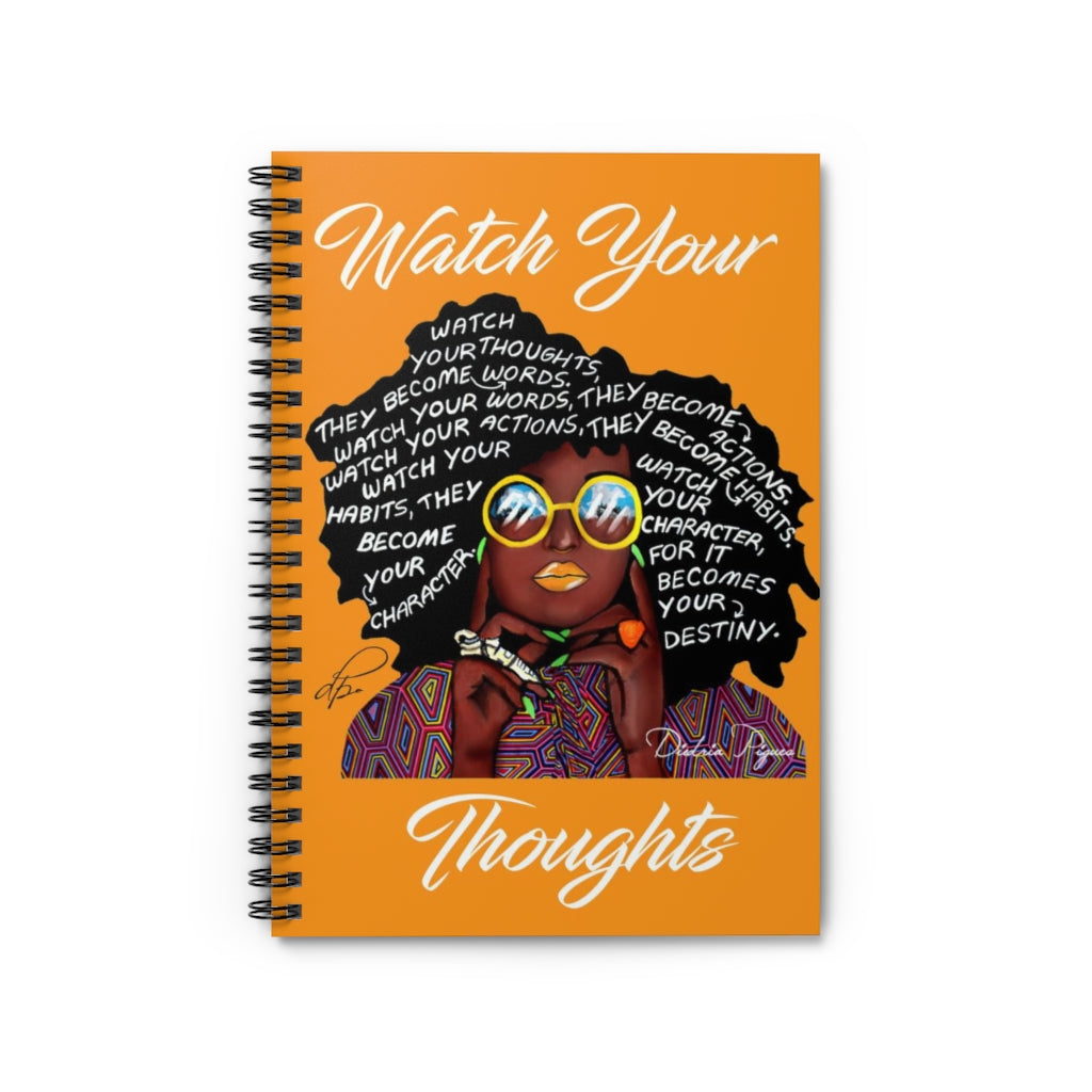 Watch Your Thoughts Orange Spiral Notebook - Ruled Line