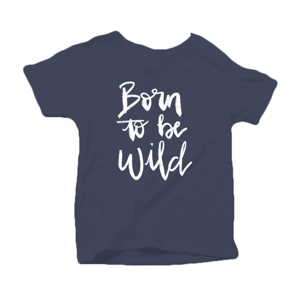 Born to be Wild Organic Cotton Toddler Short Sleeve Crew Tee