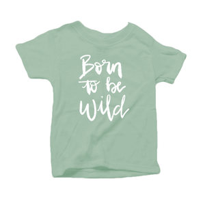 Born to be Wild Organic Cotton Toddler Short Sleeve Green  Crew Tee