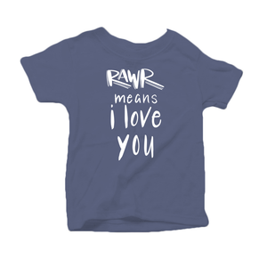 Rawr Means I Love You Organic Cotton Toddler Short Sleeve Blue Crew Tee