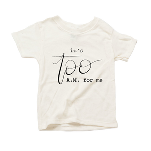 It's Too AM for Me Organic Cream Triblend Infant Short Sleeve Tee