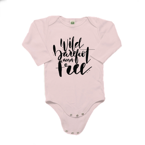 Wild, Barefoot and Free Organic Cotton Long Sleeve Onesie