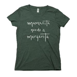 Mamacita Needs a Margarita Organic Dark Green RPET Blend T-Shirt