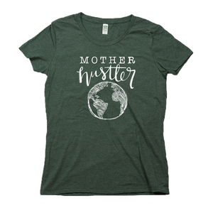 Mother Hustler Organic Dark Green RPET Blend T-Shirt