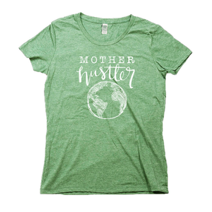 Mother Hustler Organic Green RPET Blend T-Shirt