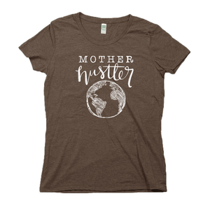 Mother Hustler Organic Brown RPET Blend T-Shirt
