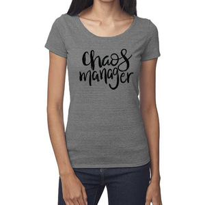 Chaos Manager Organic Triblend Scoop T- Shirt