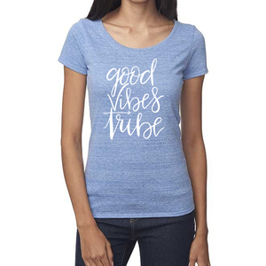 Good Vibes Tribe Organic Baby Blue Triblend Scoop T- Shirt