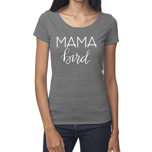 Mama Bird Organic Gray Triblend Scoop T- Shirt