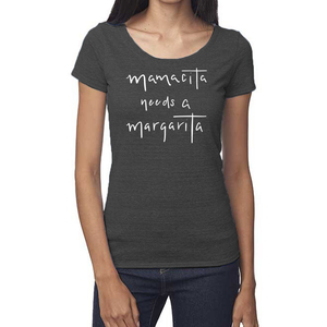 Mamacita Needs a Margarita Organic Charcoal Triblend Scoop T- Shirt