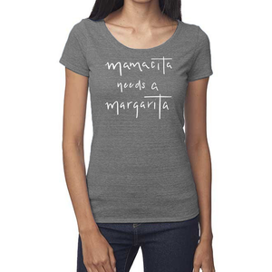 Mamacita Needs a Margarita Organic Gray Triblend Scoop T- Shirt