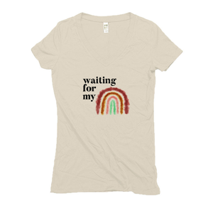 Waiting for my Rainbow Hemp V-Neck Cream Miscarriage Survivor T-Shirt