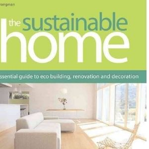the sustainable home by Cathy Strongman/B27