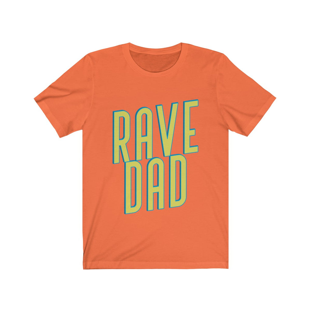 Rave Dad T-Shirt