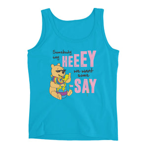 We Want Some Pooh-SAY Ladies' Tank